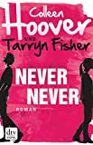 Never Never: Roman (German Edition)