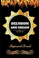 Delusion and Dream: By Sigmund Freud - Illustrated [並行輸入品]
