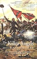The Killer Angels: A Novel