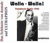 Walla-Walla! - Tanzszene Berlin 1925