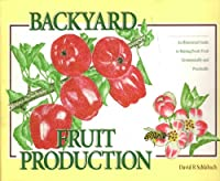 Backyard Fruit Production