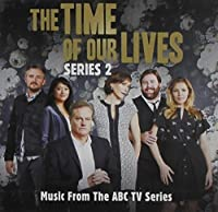 Time of Our Lives Series 2