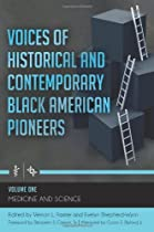 Voices of Historical and Contemporary Black American Pioneers
