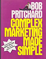 Complex Marketing Made Simple