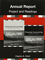 Annual Report: Project and Readings to Accompany Financial Accounting: Information for Decisions, 6th edition / A Bridge to Decision Making, 6th edition