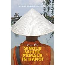 Single White Female in Hanoi