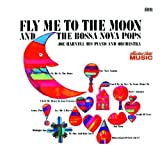 Fly Me to the Moon & The Bossa Nova Pops 画像