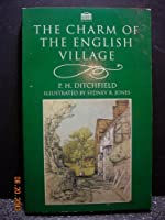 The Charm of the English Village (Senate Paperbacks)