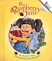 Our Raspberry Jam (Rookie Readers)