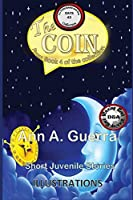 The COIN: Story No: 43 (The THOUSAND and One DAYS: Short Juvenile Stories)