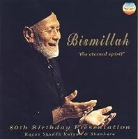 Bismillah: Eternal Spirit