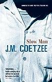 Slow Man