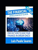 The Financial Intelligence Guide (Investments)