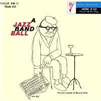 Jazz Band Ball: Second Set