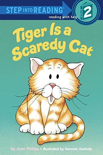 Tiger Is a Scaredy Cat (Step Into Reading/Step 2 Book)の詳細を見る
