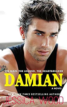 Damian (The Heartbreaker, #1) by [Wood, Jessica]