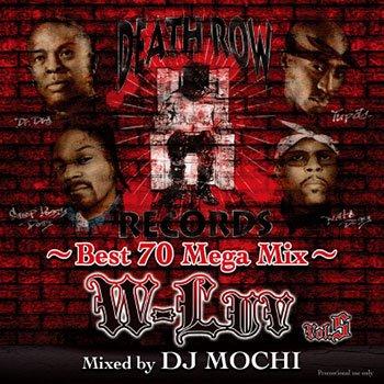 W-Luv Vol.5 - Death Row Records Best 70 Mega Mix -