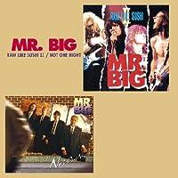 Raw Like Sushi 2 / Not One Night by Mr Big (2009-07-07)