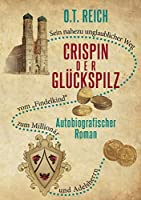 Crispin, der Glueckspilz