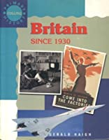 Britain Since 1930 (Primary History)