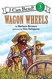 Wagon Wheels (I Can Read Level 3)