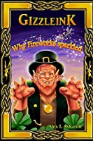 Gizzleink: Why Fireworks Sparkled