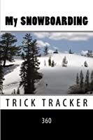 My Snowboarding Trick Tracker 360