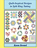 Quilt-Inspired Designs in Split Ring Tatting