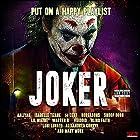 Joker - Put On A Happy Playlist [Explicit]