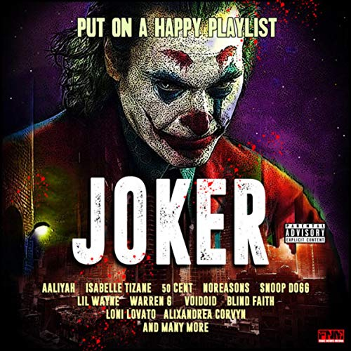 Joker - Put On A Happy Playlis...