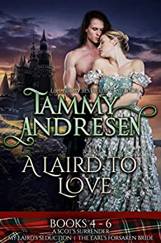 A Laird to Love Books 4-6: Scottish Historical Romance by [Andresen, Tammy]