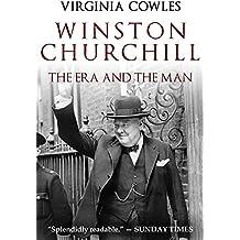 Winston Churchill: The Era and The Man