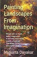 Painting Landscapes from Imagination (Magunta Dayakar Art Class Series)