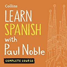 Learn Spanish with Paul Noble for Beginners – Complete Course: Spanish Made Easy with Your Personal Language Coach