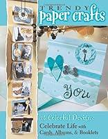 Trendy Paper Crafts