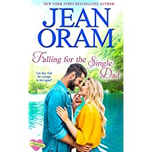 Falling for the Single Dad: A Single Dad Sweet Contemporary Romance (The Summer Sisters Book 3)