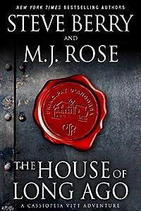The House of Long Ago: A Cassiopeia Vitt Adventure (English Edition)