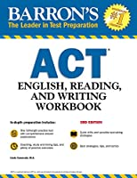Barron's ACT English, Reading, and Writing Workbook (Barron's Test Prep)
