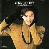 VERGE OF LOVE