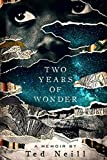 Two Years of Wonder: A Memoir