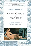 Paintings in Proust: A Visual Companion to In Search of Lost Time