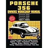 Porsche 356 Owners Workshop Manual 1957-1965 (Brooklands Books)