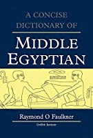 Concise Dictionary of Middle Egyptian (Griffith Institute Publications)
