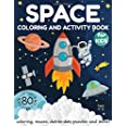 Space Coloring and Activity Book for Kids Ages 4-8: Coloring, Mazes, Dot to Dot, Puzzles and More! (80 Space Illustrations)