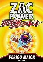 Zac Power Mega Missão 4. Perigo Maior