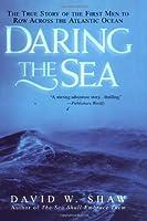 Daring The Sea: The True Story