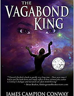 The Vagabond King: A Coming of Age Story by [Campion Conway, James]