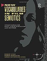New Vocabularies in Film Semiotics (Sightlines)