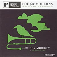 Poe For Moderns : Music To Scare Your Neighbours