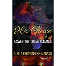 His Choice: A Sweet Historical Romance (Cowries Series Book 2)